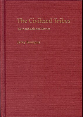 The Civilized Tribes by Jerry Bumpus