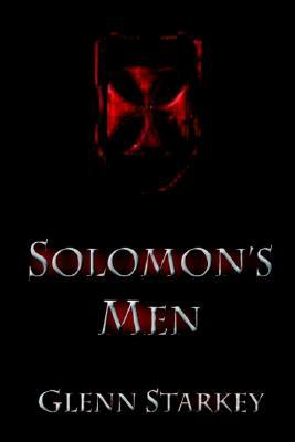 Solomon's Men by Glenn Starkey