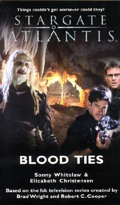 Stargate Atlantis: Blood Ties (Stargate Atlantis, #8)