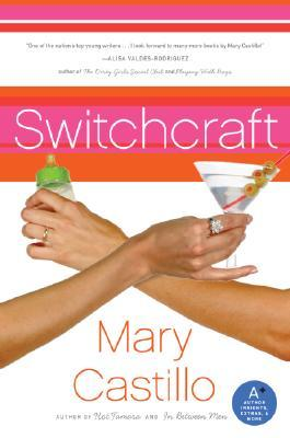 Switchcraft by Mary Castillo