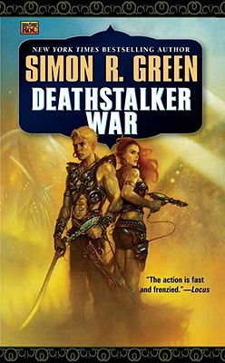 Deathstalker War by Simon R. Green