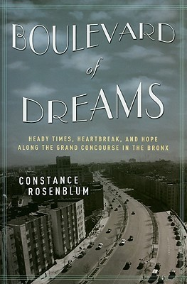 Boulevard of Dreams by Constance Rosenblum