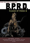 B.P.R.D.: Plague of Frogs 1 (B.P.R.D., #1-3)