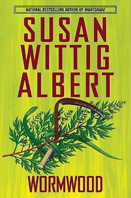 Wormwood by Susan Wittig Albert