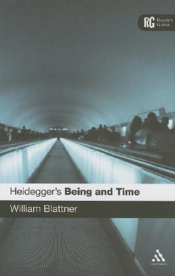 Heidegger's 'Being and Time' by William Blattner