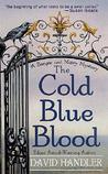The Cold Blue Blood (Berger and Mitry Mystery #1)