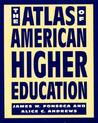 The Atlas of American Higher Education
