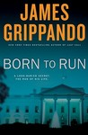 Born To Run (Jack Swyteck, #8)