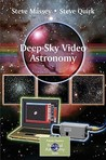 Deep-Sky Video Astronomy (Patrick Moore's Practical Astronomy Series)