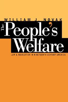 People's Welfare by William J. Novak