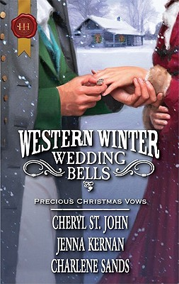 Western Winter Wedding Bells by Cheryl St.John