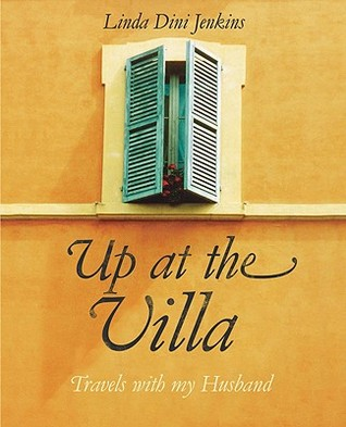 Up at the Villa: On the Road With Tim, for Better and Worse