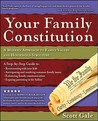 Your Family Constitution: A Modern Approach to Family Values and Household Structure