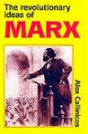 The Revolutionary Ideas of Karl Marx