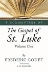 A Commentary on the Gospel of St. Luke