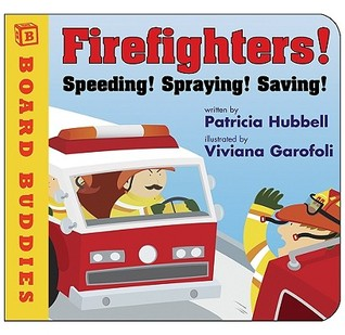 Firefighters by Patricia Hubbell