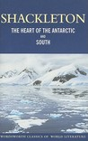 Heart Of The Antarctic And 'South' (Wordsworth Classics Of World Literature)