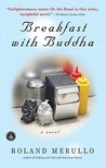 Breakfast with Buddha by Roland Merullo