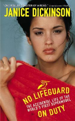 No Lifeguard by Janice Dickinson