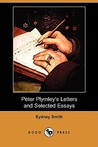 Peter Plymley's Letters and Selected Essays (Dodo Press)