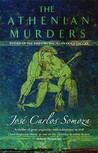The Athenian Murders by José Carlos Somoza