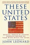 These United States: Original Essays by Leading American Writers on Their State Within the Union