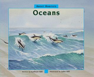About Habitats Oceans by Cathryn Sill
