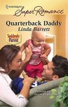 Quarterback Daddy (Harlequin Superromance, #1619)