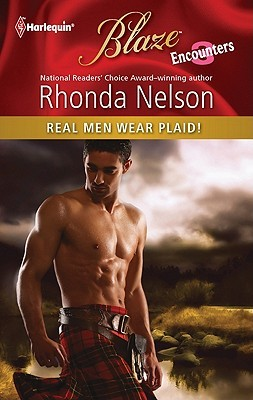 Real Men Wear Plaid! by Rhonda Nelson