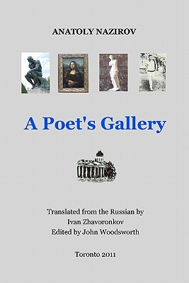 A Poet's Gallery: The Russian Original Title: [Galereya]