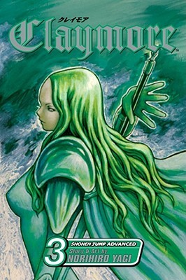 Claymore, Vol. 03 by Norihiro Yagi