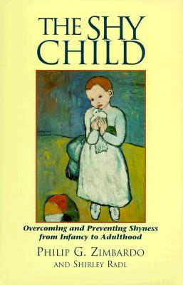The Shy Child by Philip G. Zimbardo