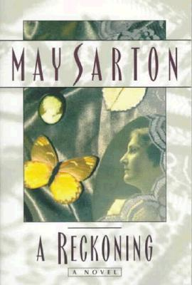 A Reckoning by May Sarton