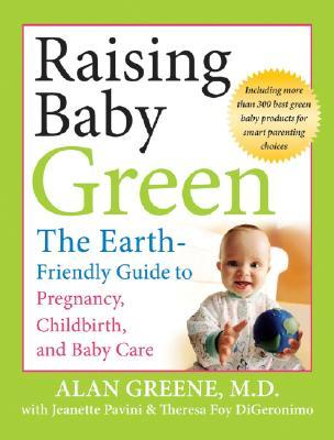 Raising Baby Green by Alan Greene