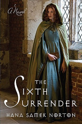 The Sixth Surrender by Hana Samek Norton