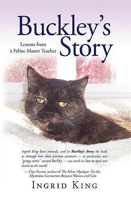 Buckley's Story by Ingrid King