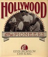 Hollywood by Kevin Brownlow