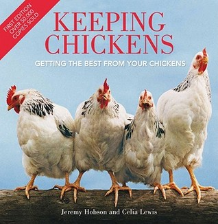 Keeping Chickens by Jeremy Hobson