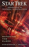 Watching the Clock (Star Trek: Department of Temporal Investigations, #1)