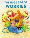 The Huge Bag Of Worries (Big Books)