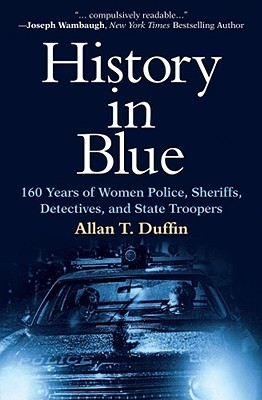 History in Blue by Allan T. Duffin