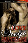 Love Under Siege by Samantha Kane