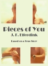Pieces of You by J.F. Elferdink