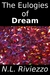 The Eulogies of Dream