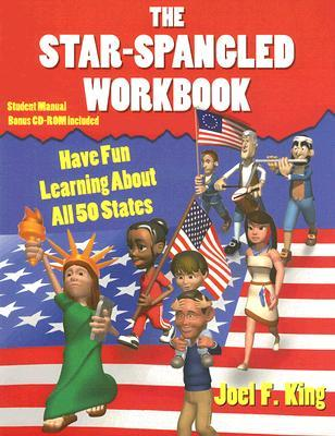 The Star-Spangled Workbook by Joel F. King