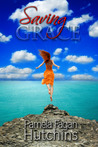 Saving Grace (Katie & Annalise #1)