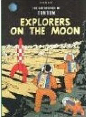 Explorers on the Moon by Hergé