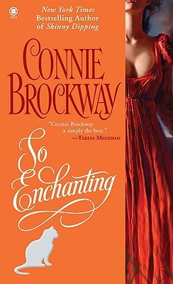 So Enchanting by Connie Brockway