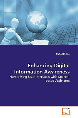 Enhancing Digital Information Awareness by Nuno Magalhães Ribeiro