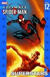 Ultimate Spider-Man, Vol. 12: Superstars